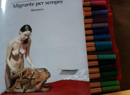 Migrante per sempre – di Chiara Ingrao (B+C)