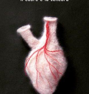 Il cuore e la tenebra – di Giuseppe Culicchia (Mondadori)