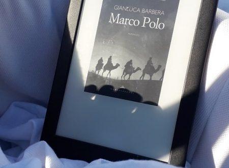 Marco Polo, di Gianluca Barbera (Castelvecchi)