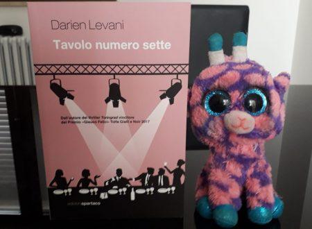 Tavolo numero sette – di Darien Levani (Spartaco)