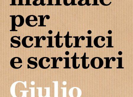 Oracolo manuale per scrittrici e scrittori – di Giulio Mozzi (Sonzogno)