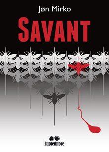 Savant – di Jøn Mirko (Lupi editore)