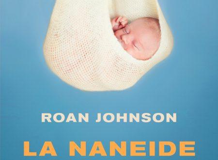 La naneide – di Roan Johnson (Mondadori)