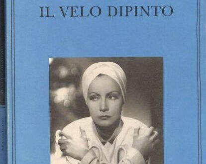 Il velo dipinto – di William Somerset Maugham