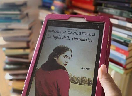 """""""La Figlia della ricamatrice"""" di Annalisa Canestrelli (LibroMania)"""
