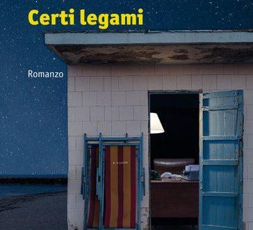 Certi legami – di Paolo La Peruta (Manni)
