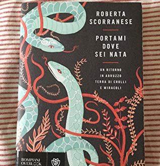 Portami dove sei nata – Roberta Scorranese (Bompiani)