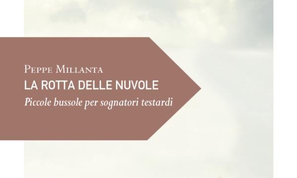 La rotta delle nuvole – Peppe Millanta (Ediciclo)