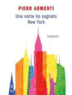 BTS: Una notte ho sognato New York – di Piero Armenti (Mondadori)