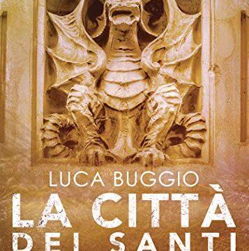 La città dei santi – Luca Buggio (La Corte)