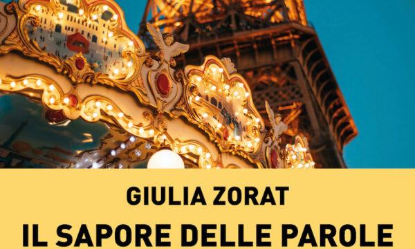 Il sapore delle parole inaspettate – di Giulia Zorat (IoScrittore)