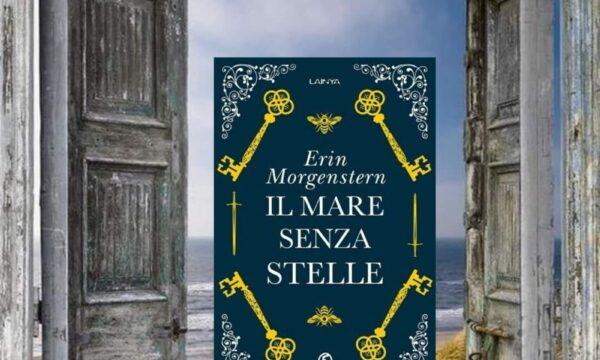 Il mare senza stelle – di Erin Morgenstern (Fazi Editore)