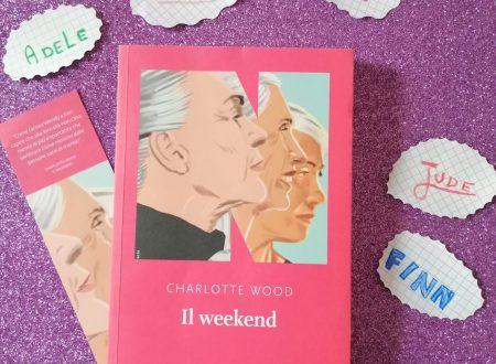 Il weekend – di Charlotte Wood (NNE)
