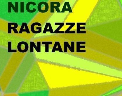 Ragazze lontane – Isabella Nicora  (Edizioni Leucotea)