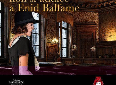 Il divorzio non si addice a Enid Balfame – di Gertrude Atherton (Le Assassine)