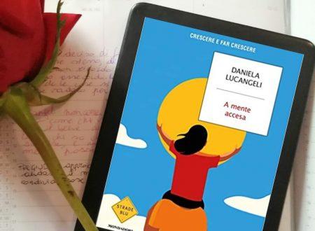 A mente accesa – Daniela Lucangeli (Mondadori)