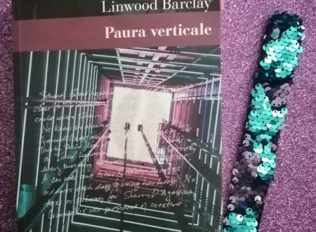Paura verticale – di Linwood Barclay (Nutrimenti)