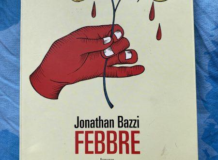 Febbre – di Jonathan Bazzi (Fandango)