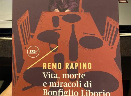 Vita morte e miracoli di Bonfiglio Liborio – Remo Rapino (Minimum Fax)