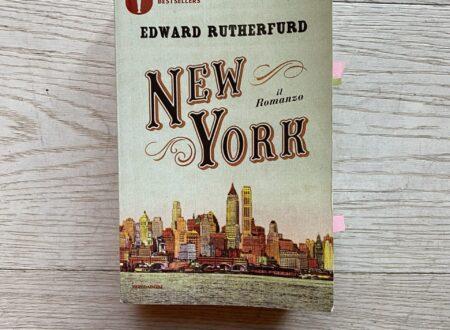 """New York"" – di Edward Rutherfurd (Mondadori)"
