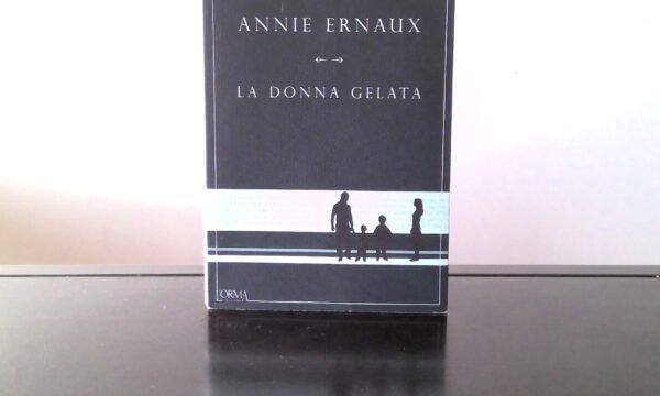 La donna gelata – di Annie Ernaux (L'Orma)