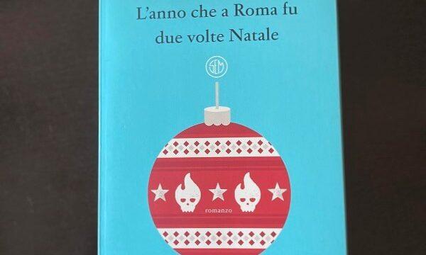 """""""L'anno che a Roma fu due volte Natale"""" di Roberto Venturini (Sem)"""
