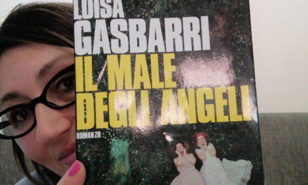 Il male degli angeli – di Luisa Gasbarri (B+C)